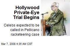 Hollywood Private-Eye Trial Begins