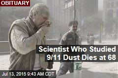 Scientist Who Studied 9/11 Dust Dies at 68