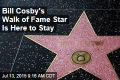 Bill Cosby's Walk of Fame Star Is Here to Stay