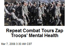 Repeat Combat Tours Zap Troops' Mental Health
