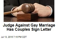 Judge Against Gay Marriage Still Marries People—His Way
