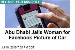 Abu Dhabi Jails Aussie Woman Over Facebook Post