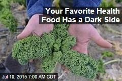 Your Favorite Health Food Has a Dark Side