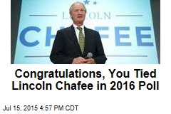 Congratulations, You Tied Lincoln Chafee in 2016 Poll