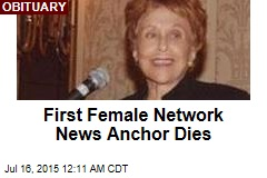 First Female Network News Anchor Dies