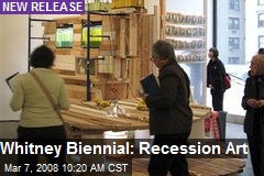 Whitney Biennial: Recession Art