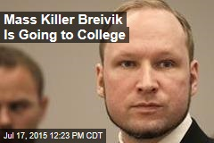 Mass Killer Breivik Is Going to College