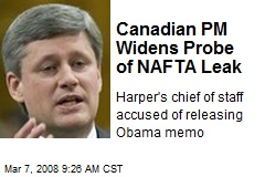 Canadian PM Widens Probe of NAFTA Leak