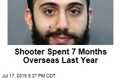 Shooter Spent 7 Months Overseas Last Year