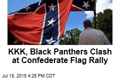 KKK, Black Panthers Clash at Confederate Flag Rally