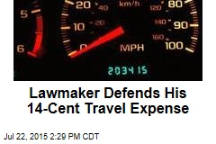 Lawmaker Defends His 14-Cent Travel Expense