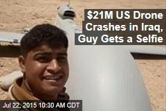 $21M US Drone Crashes in Iraq, Guy Gets a Selfie