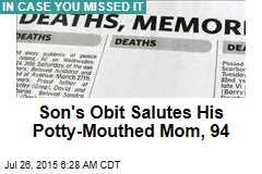 Son's Obit Salutes His Potty-Mouthed Mom, 94