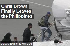Chris Brown Finally Leaves the Philippines