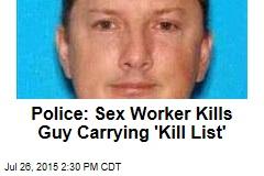 Police: Sex Worker Kills Possible Serial Killer