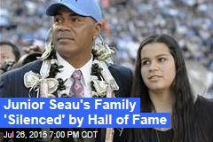 Junior Seau's Family 'Silenced' at HoF Induction