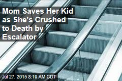 Mom Saves Her Kid as She's Crushed to Death by Escalator