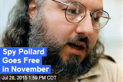 Spy Pollard Goes Free in November