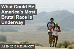 What Could Be America's Most Brutal Race Is Underway