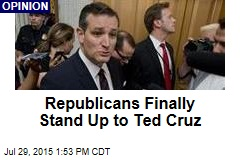 Republicans Finally Stand Up to Ted Cruz