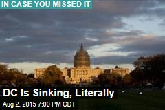 DC Is Sinking, Literally