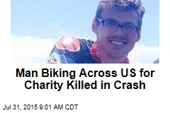 Man Biking Across US for Charity Killed in Crash