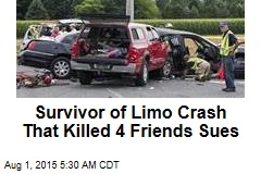 Survivor of Limo Crash That Killed 4 Friends Sues