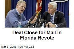 Deal Close for Mail-in Florida Revote