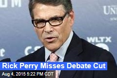 Rick Perry Misses Debate Cut