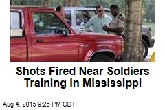 Shots Fired Near Soldiers Training in Mississippi