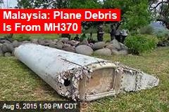Malaysia: Debris Is MH370