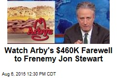 Watch Arby's $460K Farewell to Frenemy Jon Stewart