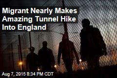 Migrant Nearly Makes Amazing Tunnel Hike Into England