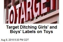 Target Ditching Girls' and Boys' Labels on Toys