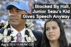 Blocked By Hall, Junior Seau's Kid Gives Speech Anyway