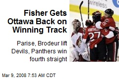 Fisher Gets Ottawa Back on Winning Track
