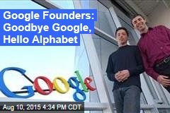 Google Founders Hand Off 'Slimmed Down' Company in Surprise Move