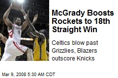McGrady Boosts Rockets to 18th Straight Win