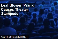 Chainsaw 'Prank' Causes Theater Stampede