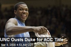 UNC Ousts Duke for ACC Title