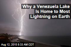 Why a Venezuela Lake Is Home to Most Lightning on Earth