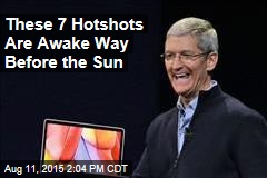 These 7 Hotshots Are Awake Way Before the Sun