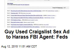 Guy Used Craigslist Sex Ad to Harass FBI Agent: Feds