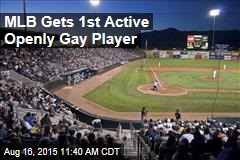 MLB Gets 1st Active Openly Gay Player