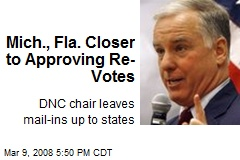 Mich., Fla. Closer to Approving Re-Votes