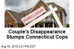 Couple's Disappearance Stumps Connecticut Cops