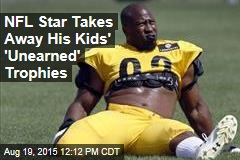 NFL Star Takes Away His Kids' 'Unearned' Trophies