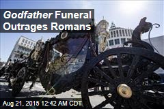 Godfather Funeral Outrages Romans