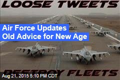 Air Force Updates Old Advice for New Age