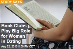 Book Clubs Play Big Role for Women in Dating